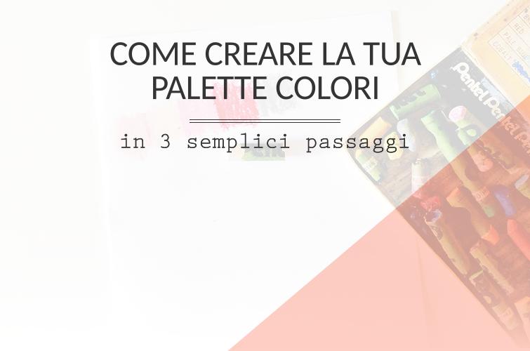 Come creare la tua palette colori